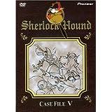 Sherlock Hound: Case File V