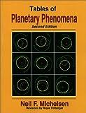 Tables of Planetary Phenomena, Neil F. Michelsen, 0935127313