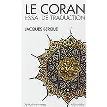 Le Coran: Essai de traduction