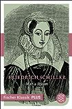 Maria Stuart: Ein Trauerspiel (Fischer Klassik)