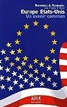 Europe Etats-Unis : Un avenir commun par Schnabel