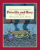 Priscilla and Rosy, Sharon Jennings, 1550419331