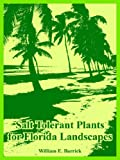 img - for Salt Tolerant Plants for Florida Landscapes book / textbook / text book