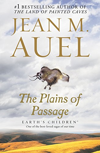 The Plains of Passage: Earth's Children, Book Four by Auel, Jean M.