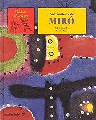 Aux couleurs de Miró par Sylvie Girardet