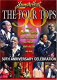 From The Heart: The Four Tops - 50th Anniversary Concert