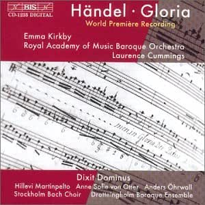 Handel: Gloria; Dixit Dominus / Kirkby * Royal Academy of Music Baroque Orchestra * Cummings