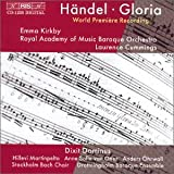 Classical Music : Handel: Gloria; Dixit Dominus / Kirkby * Royal Academy of Music Baroque Orchestra * Cummings