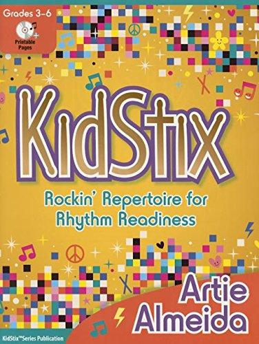 Kidstix: Rockin' Repertoire for Rhythm Readiness