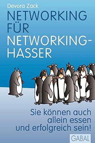 Networking Fuer Networking Hasser Sie Koennen Auch Alleine Essen Und Erfolgreich Sein Dein Erfolg