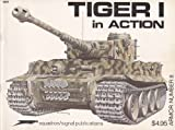 Tiger I in Action, Bruce Culver, 0897470419