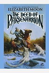 The Deed of Paksenarrion (Paksenarrion Series combo volumes Book 1)