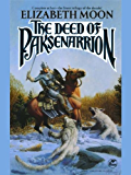 The Deed of Paksenarrion (Paksenarrion Series combo volumes Book 1)