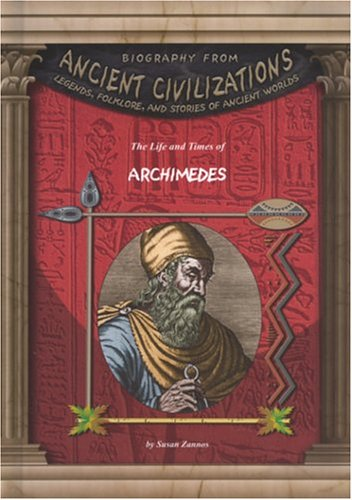 The Life and Times of Archimedes (Biography From Ancient Civilizations) pdf epub