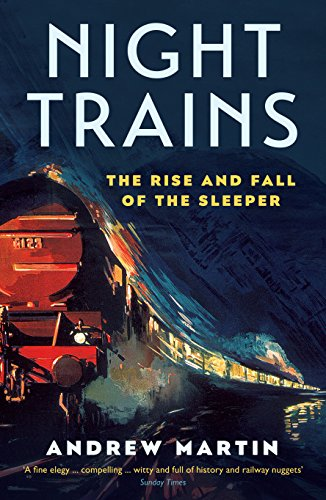 !B.E.S.T Night Trains: The Rise and Fall of the Sleeper [T.X.T]