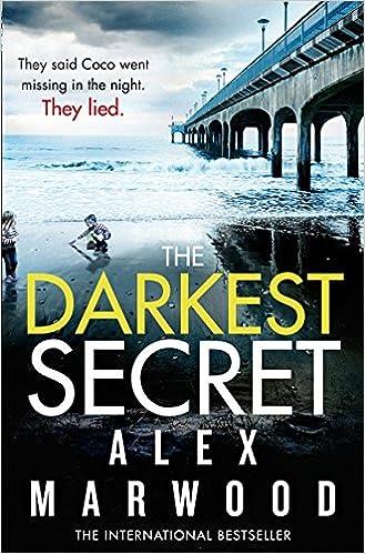 The Darkest Secret - Alex Marwood 51J9Gf6S4fL._SX327_BO1,204,203,200_
