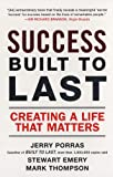 Success Built to Last, Jerry Porras and Stewart Emery, 0452288703