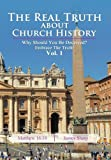 The Real Truth about Church History, James Sharp, 1477252568