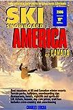 SKI SNOWBOARD AMERICA & CANADA 06-OP (SKI SNOWBOARD AMERICA AND CANADA)