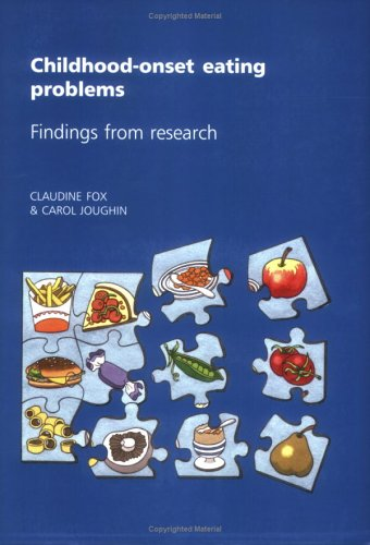 Childhood-Onset Eating Problems: Findings from Research