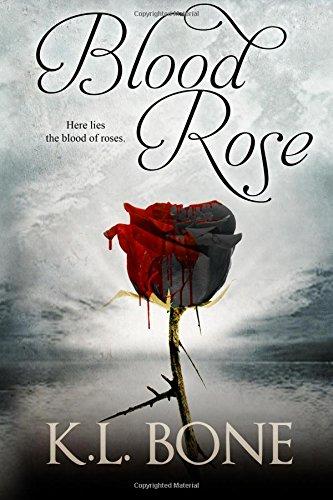 Blood Rose: Volume 3 (The Black Rose): Amazon.es: K.L. Bone ...