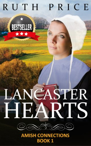 Lancaster Hearts (Out of Darkness - Amish Connections Book 1) by [Price, Ruth]