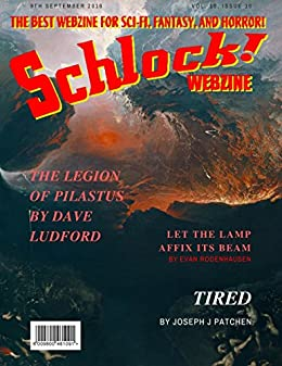 Schlock! Webzine Vol. 10, Issue 10 by [Rodenhausen, Evan, Bryant, Gregory KH, Ludford, Dave, Patchen, Joseph J]