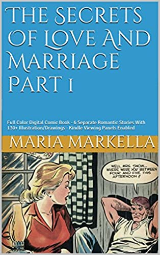 Last ned gratis Kindle bøker til PCThe Secrets Of Love And Marriage Part 1: Full Color Digital Comic Book - 6 Separate Romantic Stories With 130+   Illustration/Drawings - Kindle Viewing Panels Enabled på norsk PDF PDB by Maria Markella