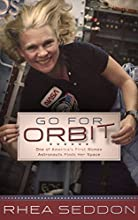 Go For Orbit: One of America's First Women Astronauts Finds Her Space