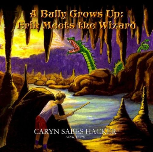 Download A Bully Grows Up: Erik Meets the Wizard CD Audio book pdf