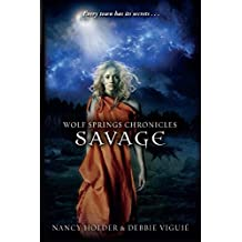 Savage (Wolf Springs Chronicles Book 3)