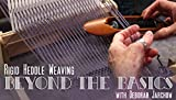 Rigid Heddle Weaving: Beyond t