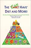 The Have Diet and More! : The Easy Guide to Informed Exercise and Food Choices, Stein, Patricia M. and Winn, Norma J., 0962096512