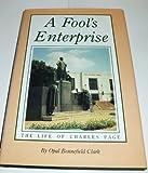 A Fool's Enterprise, Opal B. Clark, 0962144401