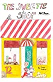 The Sweetie Shop: The Race (Volume 1)