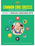 img - for Barron's Common Core Success Grade 6 English Language Arts: Preparing Students for a Brilliant Future book / textbook / text book