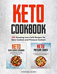 Keto Cookbook: 200 Amazing Recipes for Slow Cookers and Pressure Cookers (English Edition)