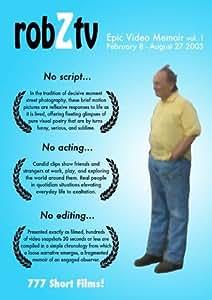 robZtv vol.1 : February 8 - August 27 2003