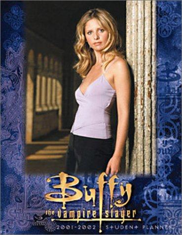 Buffy the Vampire Slayer 2001-2002 Student Planner