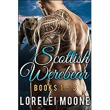Scottish Werebear: Books 1-3: A Collection of BBW Bear Shifter Paranormal Romances (Scottish Werebears Boxsets)
