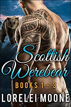Scottish Werebear: Books 1-3: A Collection of BBW Bear Shifter Paranormal Romances (Scottish Werebears Boxsets) by [Moone, Lorelei]