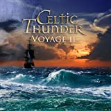 Voyage II by Celtic ThunderWhen sold by Amazon.com, this product will be manufactured on demand using CD-R recordable media. Amazon.com's standard return policy will apply.