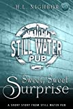 Sweet, Sweet Surprise (A Still Water Pub Short Story)