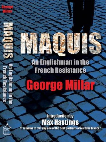 Download Maquis: An Englishman in the French Resistance pdf epub