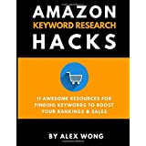 Amazon Keyword Research Hacks: 11 Awesome Resources For Finding Keywords To Boost Your Rankings & Sales