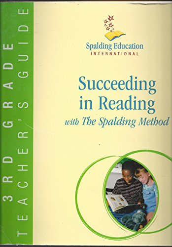 - Succeeding in Reading with The Spalding Method 3rd Grade Teacher's Guide