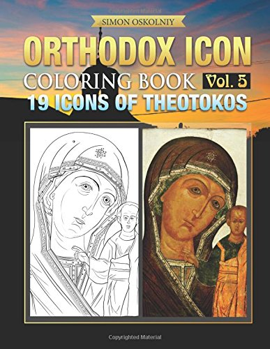 Orthodox Icon Coloring Book Vol. 5: 19 Icons of Theotokos