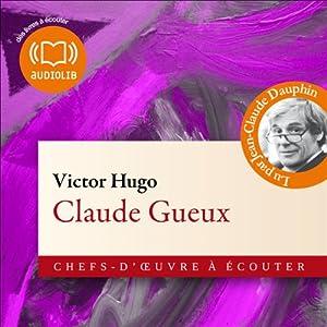 Claude Gueux | Livre audio
