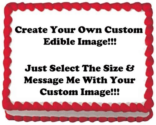 """8"""" Round ~ Create Your Own Custom Edible Cake or Cupcake Image Topper!!!"""