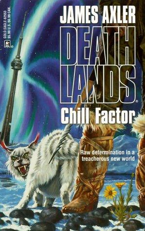 Chill Factor (Deathlands Series)